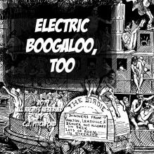 "Image is cover of ""Electric Boogaloo, Too"" showing black and white illustration and text."